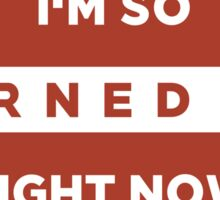 I'm so kerned on right now. Sticker Sticker