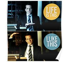 Life is this, I like this Poster