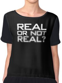 Real or Not Real? Chiffon Top