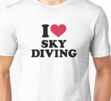 I love Skydiving Unisex T-Shirt
