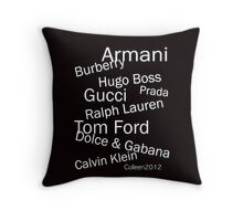 WORLD RENOWNED - FINEST FASHION DESIGNERS  Throw Pillow