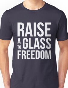 Hamilton - Raise a Glass to Freedom Unisex T-Shirt