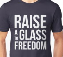 Hamilton - Raise a Glass to Freedom Unisex T-Shirt
