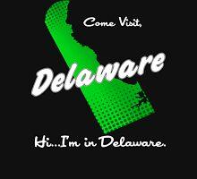 Come Visit Delaware - Dark Unisex T-Shirt
