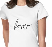 Lover Womens Fitted T-Shirt