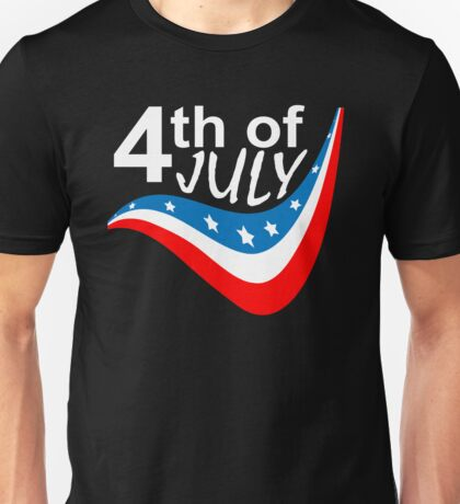 Happy 4Th of July  Unisex T-Shirt