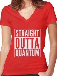 Straight Outta Quantum (white on black) Women's Fitted V-Neck T-Shirt