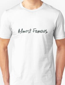 Almost Famous Handwriting (Black) Unisex T-Shirt