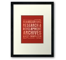 Headquarters, Research & Development, Archives, Quest Completed Framed Print