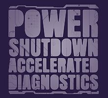 Power Shutdown, Accelerated Diagnostics by corywaydesign