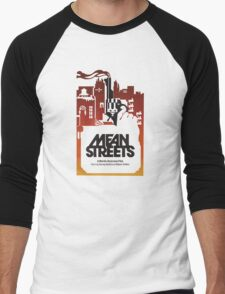 Mean Streets Men's Baseball ¾ T-Shirt