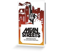 Mean Streets Greeting Card
