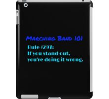 Marching Band: Rule #297 iPad Case/Skin