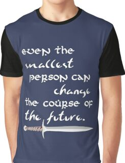 Even The Smallest Person Graphic T-Shirt