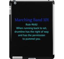 Marching Band: Rule #692 iPad Case/Skin