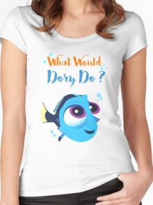 What would baby dory do Women's Fitted Scoop T-Shirt