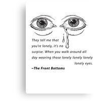 The Front Bottoms - Lonely Eyes Canvas Print