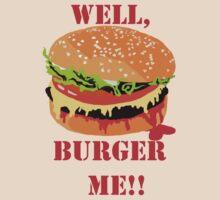 Well, Burger me!! by Monkeymo