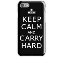 Keep Calm and Carry Hard iPhone Case/Skin