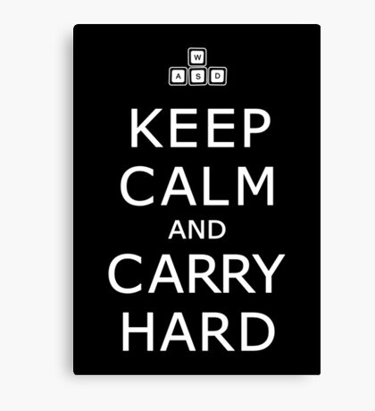 Keep Calm and Carry Hard Canvas Print