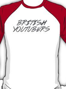 British Youtubers! T-Shirt