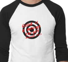 Good is a moving target - Wynonna Earp Men's Baseball ¾ T-Shirt