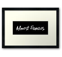 Almost Famous Handwriting (White) Framed Print