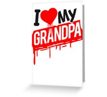 I love love heart Grandpa graffiti Greeting Card