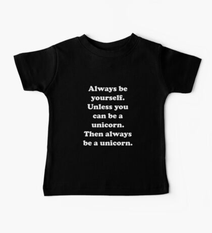 Always Be Yourself Baby Tee