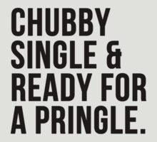 Chubby single and ready for a pringle by romysarah