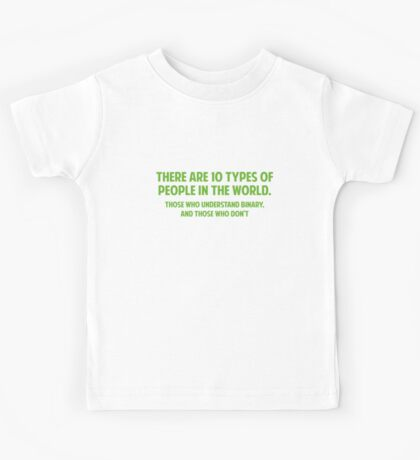 There Are 10 Types Of People Kids Tee