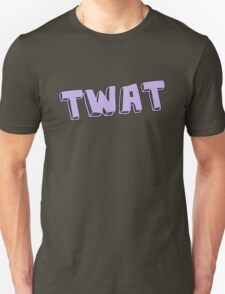 Twat Unisex T-Shirt