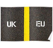 Antonym concept of UK United Kingdom versus EU EUROPEAN UNION Poster