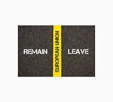 Antonym concept of remain versus Leave of UK in European Union Unisex T-Shirt