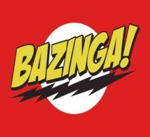 BAZINGA! by Monsterboo