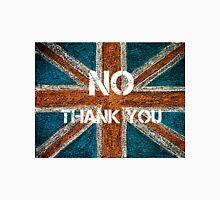BREXIT concept over British Union Jack flag, NO THANK YOU message Unisex T-Shirt