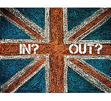 BREXIT concept over British Union Jack flag, IN versus OUT message Photographic Print
