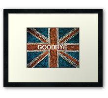 BREXIT concept over British Union Jack flag, GOODBYE message Framed Print
