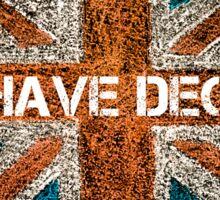BREXIT concept over British Union Jack flag, WE HAVE DECIDED message Sticker
