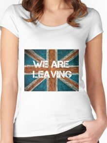 BREXIT concept over British Union Jack flag, WE ARE LEAVING message Women's Fitted Scoop T-Shirt