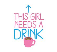 This girl needs a drink (coffee cup) by jazzydevil