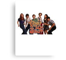 that 70s show Canvas Print