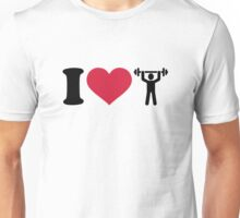 I love Weightlifting Unisex T-Shirt