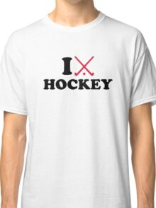 I love Field hockey Classic T-Shirt