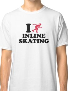 I love Inline Skating Classic T-Shirt