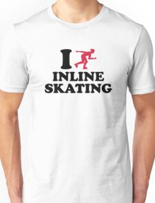 I love Inline Skating Unisex T-Shirt