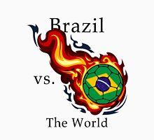 World Cup - Brazil Versus the World Unisex T-Shirt