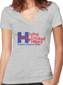 Lying Crooked Hillary - Presidential Elections 2016 - Anti Hillary - Hillary Lies - Clinton for Prison Women's Fitted V-Neck T-Shirt