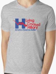 Lying Crooked Hillary - Presidential Elections 2016 - Anti Hillary - Hillary Lies - Clinton for Prison Mens V-Neck T-Shirt