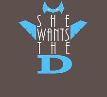 She Wants The D Grayson Unisex T-Shirt